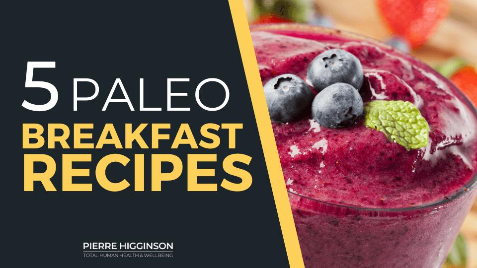 5 paleo breakfast recipes